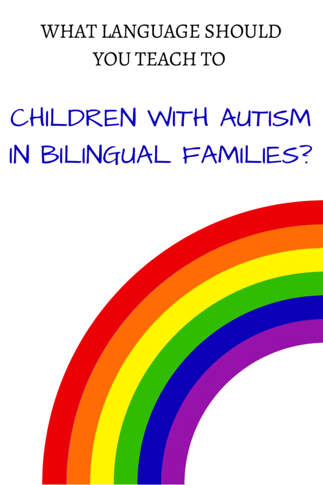 What Language Should You Teach to Children with Autism in Bilingual Families