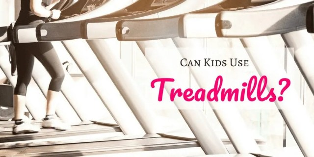 We all want our kids off electronics and to be healthier. Exercise is extremely important. So the big question is, can kids use treadmills?