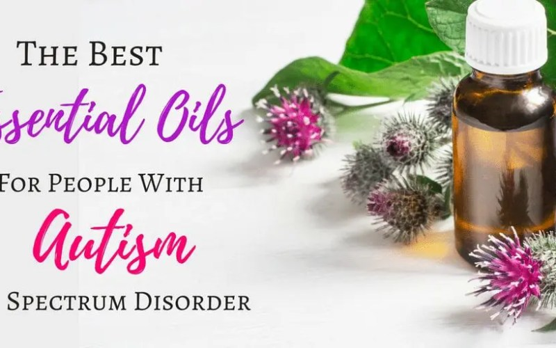 The Power of Scent: Best Essential Oils For People With Autism