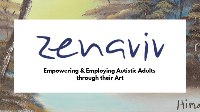 Zenaviv - Empowering & Employing Autistic Adults through their Art