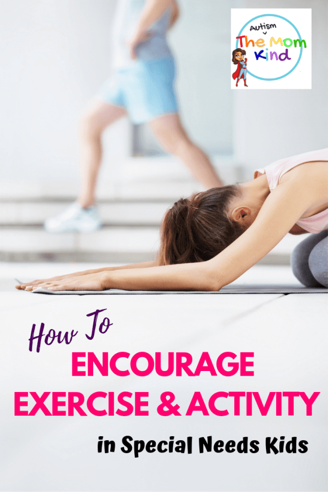 Encourage Exercise and Activity in Special Needs Kids: Find out some easy and exciting ways to get your kids the exercise they need!