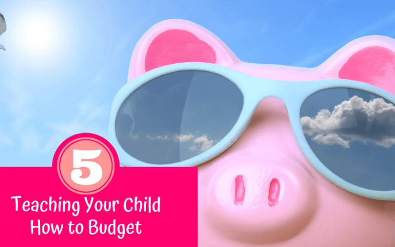 5 Tips For Teaching Your Kids How to Budget
