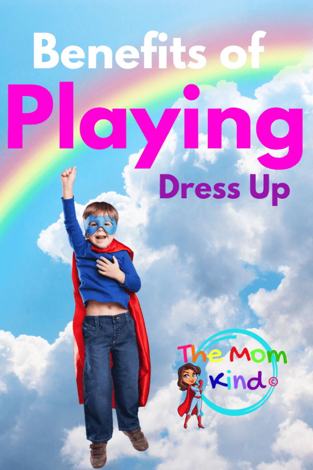 Does your child like dressing up and pretend play?  If so, you are going to love finding out the Benefits of Children Playing Dress-up! #pretendplay #childdevelopment #parenting #dressup #powerofplay