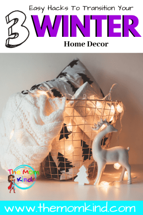 Saving time & money is something we all want to accomplish for the rest of the winter season. Learn how to transition your decor this winter!