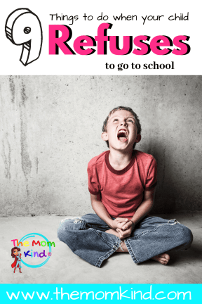 Are you feeling frustrated and angry with your child's school refusal? So what do you do when your child refuses to go to school? #parentingtips #school #schoolrefusal