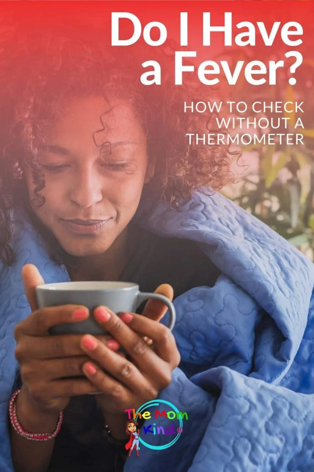 Are you feeling sick but can't see a doctor right away? Here's how to tell if you have a fever with no thermometer in the meantime #health #wellness