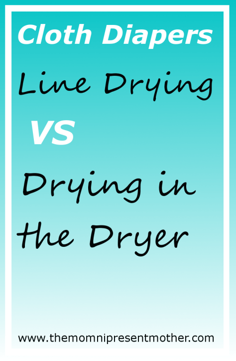 Cloth Diapers - Line Drying Versus Drying in the dryer