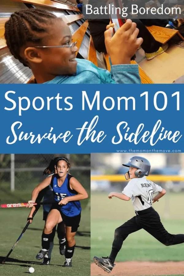 Sports Mom 101 Boredom