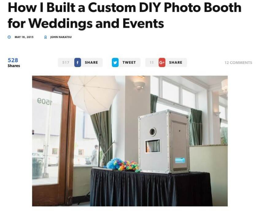 Build a photobooth and start renting it out to wedding and parties