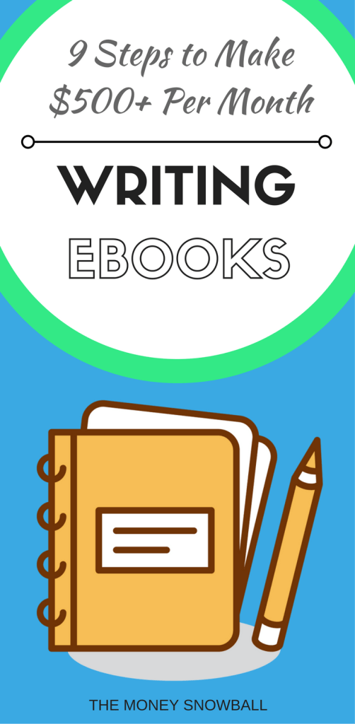 9 steps to make money writing ebooks 500 per month the money make money writing ebooks fandeluxe Image collections