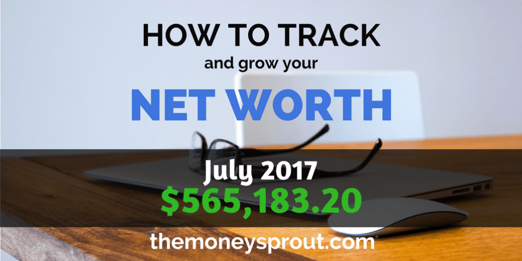 How to Grow Net Worth - July 2017