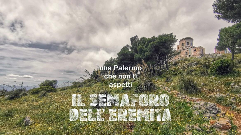 Il Semaforo dell'Eremita di Capo Gallo: una Palermo alternativa