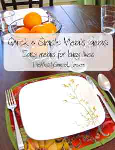 quick and simple meal ideas