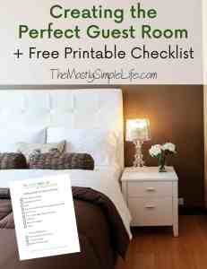 Creating the Perfect Guest Room + Free Printable Checklist