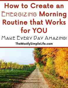 How to Create an Energizing Morning Routine that Works for YOU!