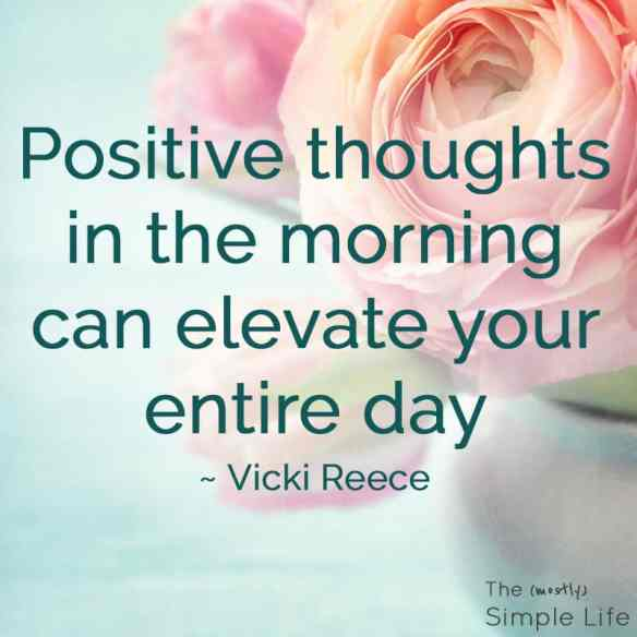 11 Life-Changing Positive Thinking Quotes   Vicki Reece Quote