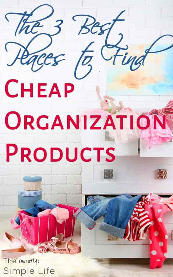 Where to find cheap organization products | Get organized for free | Dollar store organization | Inexpensive ways to be more organized.