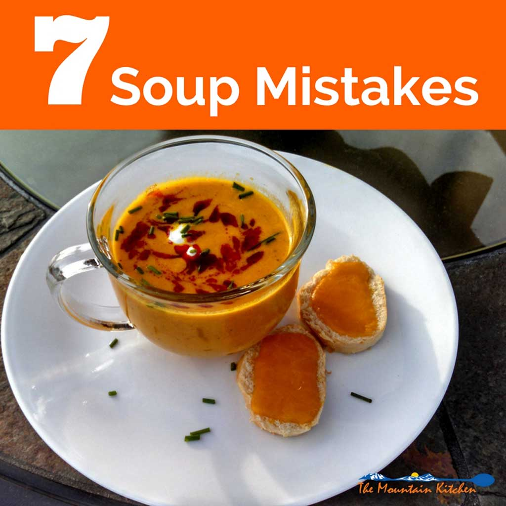 7 Mistakes to Avoid When Making Soup