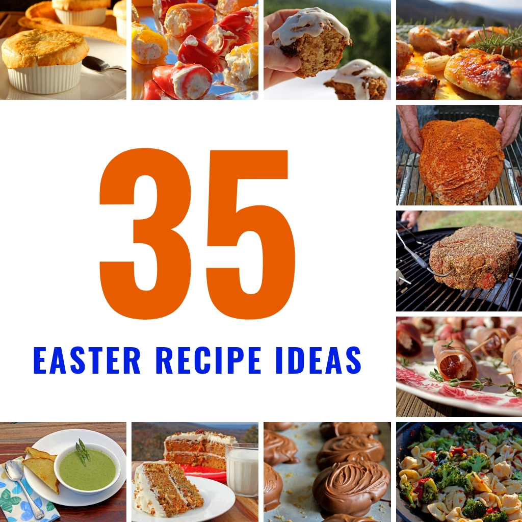 35 Delicious Easter Recipe Ideas