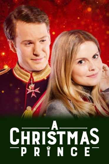 Download Netflix A Christmas Prince (2017) Dual Audio {Hindi-English} 480p [350MB] || 720p [850MB] || 1080p [1.7GB]