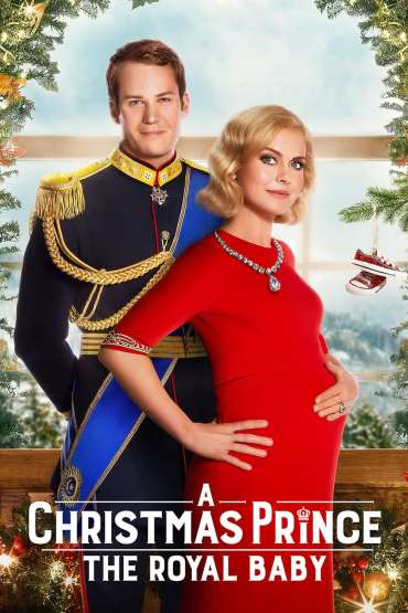 Download A Christmas Prince The Royal Baby (2019) Dual Audio (Hindi-English) 480p [300MB] || 720p [800MB] || 1080p [4GB]
