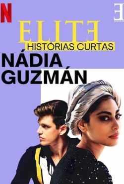 Elite Histórias Breves: Guzmán Caye Rebe 1ª Temporada Completa Torrent (2021) Dublado 5.1 WEB-DL 720p - Download