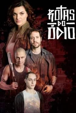 Rotas do Ódio 1ª Temporada Completa Torrent (2021) Nacional HDTV 720p Download