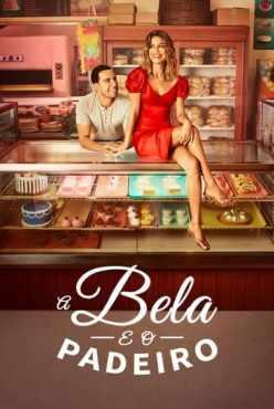A Bela e o Padeiro 1ª Temporada Completa Torrent (2021) Dual áudio / Dublado WEB-DL 720p – Download