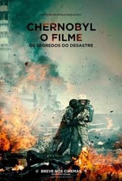 Chernobyl: O Filme - Os Segredos do Desastre Torrent (2021) Legendado CAMRip 720p – Download