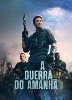 A Guerra do Amanhã Torrent (2021) Dual Áudio - Download 1080p