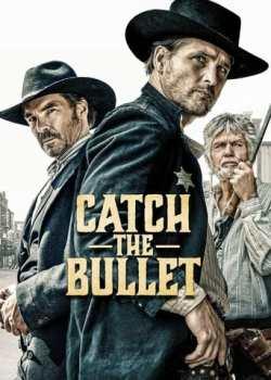 Catch the Bullet Torrent - WEB-DL 1080p Dublado (2021)