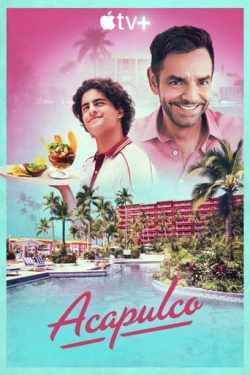 Acapulco 1ª Temporada Torrent (2021) Dual Áudio - Download 720p | 1080p
