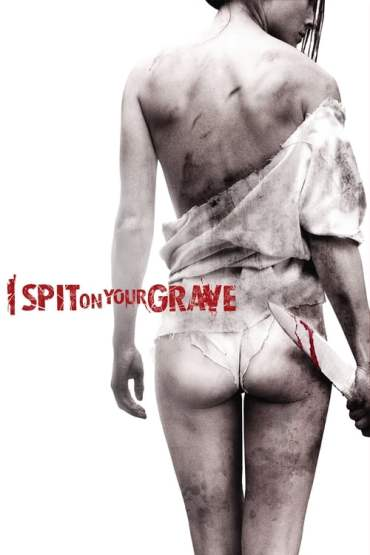 Download I Spit on Your Grave (2010) {English With Subtitles} 480p [450MB] || 720p [950MB] || 1080p [2.4GB]