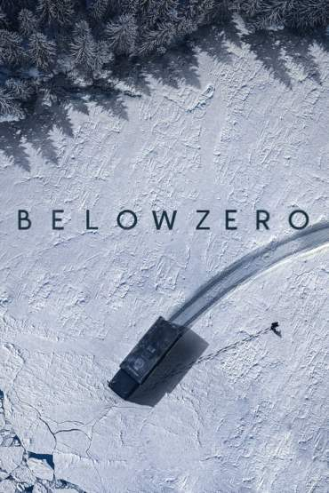 Download Below Zero (2021) Dual Audio {English-Spanish} ESubs 480p [600MB] || 720p [1.2GB] || 1080p [2GB]