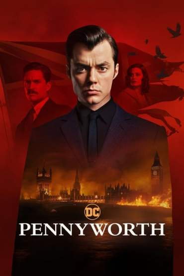 Download Amazon Prime Pennyworth (Season 1 – 2) [S02E04 Added] {English With Esubs} 720p WeB-HD [260MB]