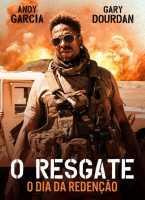O Resgate: O Dia da Redenção Torrent (2021) Dual Áudio - Download 1080p