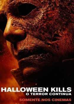 Halloween Kills: O Terror Continua Torrent – WEB-DL 720p | 1080p Legendado (2021)