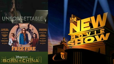 The New Movie Show - Ep. 2 - Unforgettable, Free Fire & Born in China