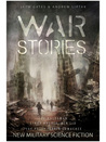 Book Review - War Stories edited by Andrew Liptak