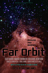 Book Review - Far Orbit compiled by Bascomb James