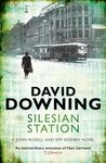 Book Review - Silesian Station by David Downing