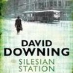 Book Review – Silesian Station by David Downing