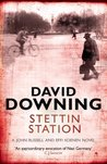 Stettin Station (John Russell and Effi Koenen Novel)