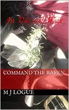 Command the Raven (An Uncivil War #2)