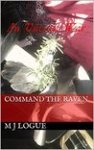 Command the Raven by M J Logue [Book Review]