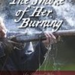 The Smoke of Her Burning by M J Logue [Book Review]