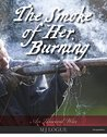 The Smoke of Her Burning (An Uncivil War Book 4)