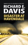 Disaster at Havendale by Richard E. Davis [Book Review]