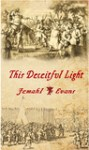 This Deceitful Light by Jemahl Evans [Book Review]