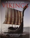 A Dark History: Vikings